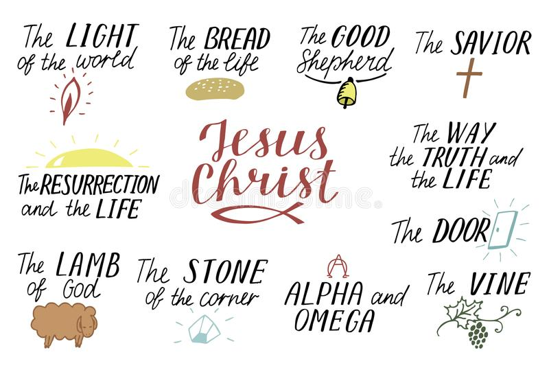 Set of 11 Hand lettering christian quotes about Jesus Christ. Savior. Door. Good Shepherd. Way, truth, life. Alpha and. Omega. Lamb of God. The vine. Light of stock illustration