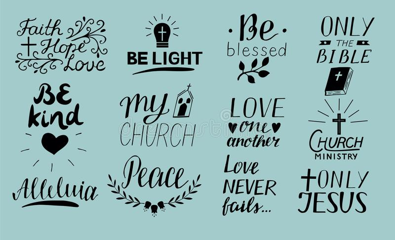 Set of 12 Hand lettering christian quotes Only Jesus. Love one another. Church ministry. Alleluia. Be light. Bible. Faith, hope. P. Eace. Be kind. Blessed stock illustration