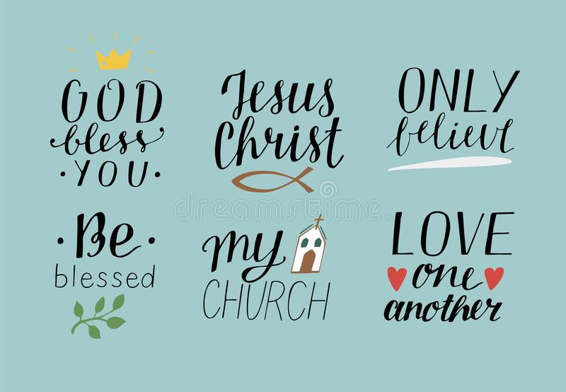 Set of 6 Hand lettering christian quotes with symbols God bless you. Jesus Christ. Only believe. Be blessed. My church. Set of 6 Hand lettering christian quotes royalty free illustration