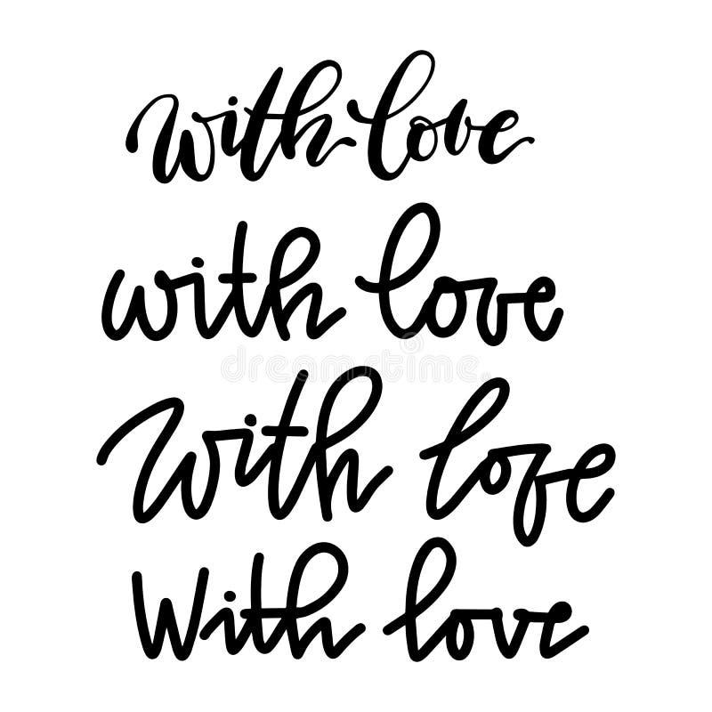 Set kalligraphische Beschreibungen Mit Liebesbeschriftung Vektor lokalisierte handgeschriebene Phrasen stock abbildung