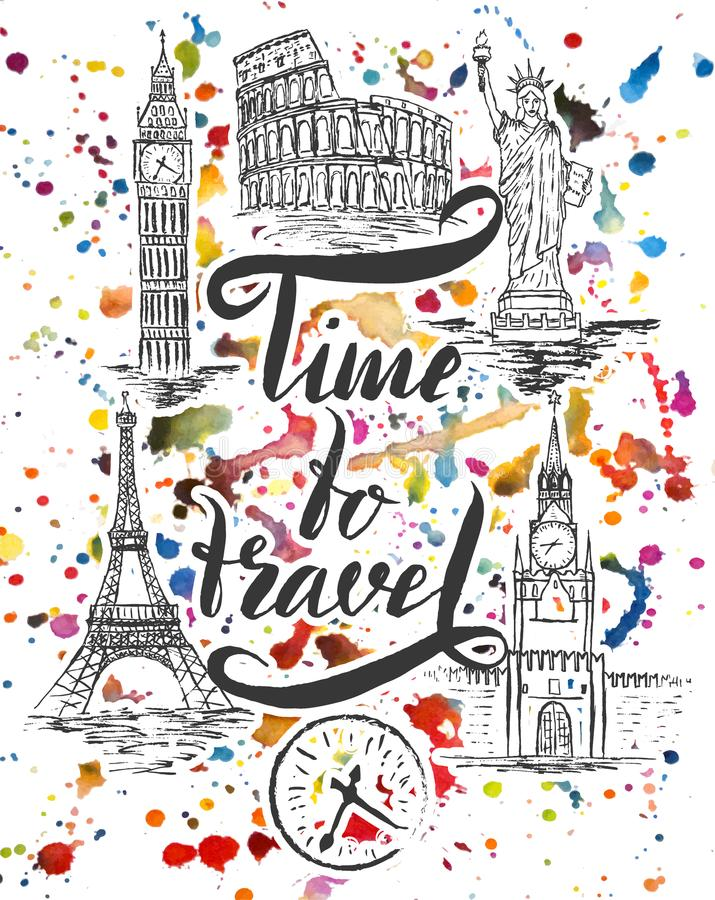 Set of landmark of New york, Moscow, Paris, Rome, London, lettering by a brush pen Time to travel vector illustration