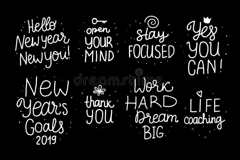 Set Lettering inscription Life Coaching Yes YOU Can, New Years Goals items. White hand drawn Vector isolated on black. Space card stock illustration