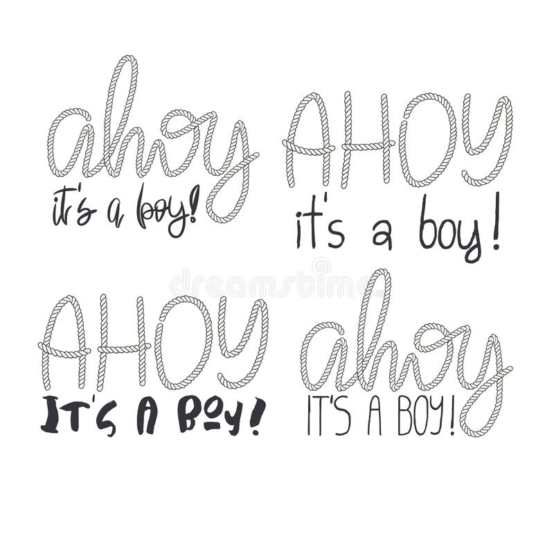 Free Set Of 4 Rope Hand Lettering Ahoy Its A Boy Royalty Free Stock Image - 84119506