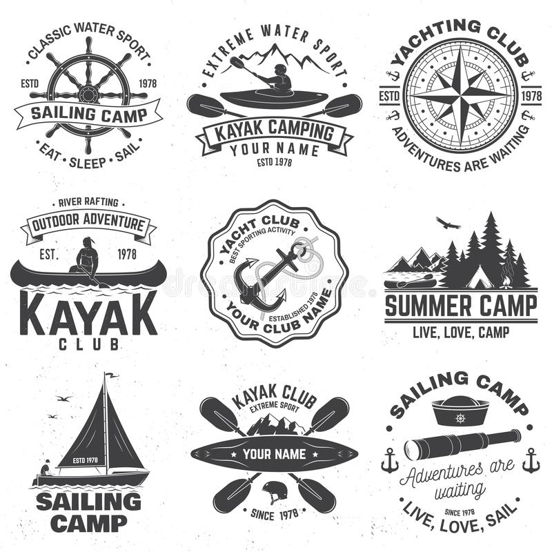 Set of sailing camp, canoe and kayak club badges. Vector. Concept for shirt, print, stamp or tee. Vintage typography. Set of sailing camp, yacht club, canoe and royalty free illustration