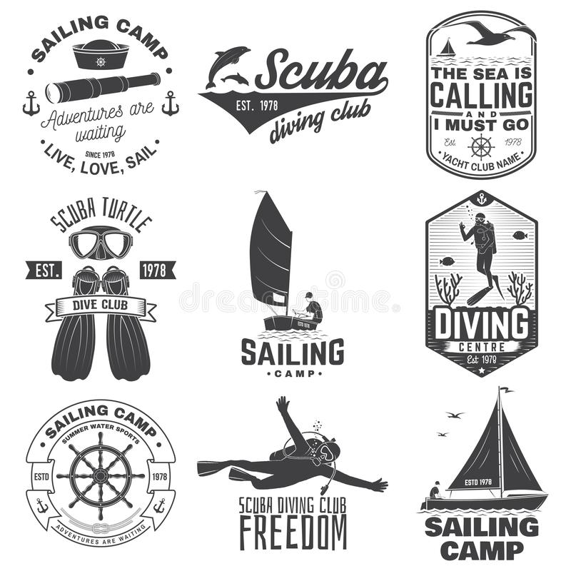 Set of sailing camp, yacht club and diving club badges. Vector. Concept for shirt, stamp or tee. Vintage typography. Set of sailing camp, yacht club and diving stock illustration