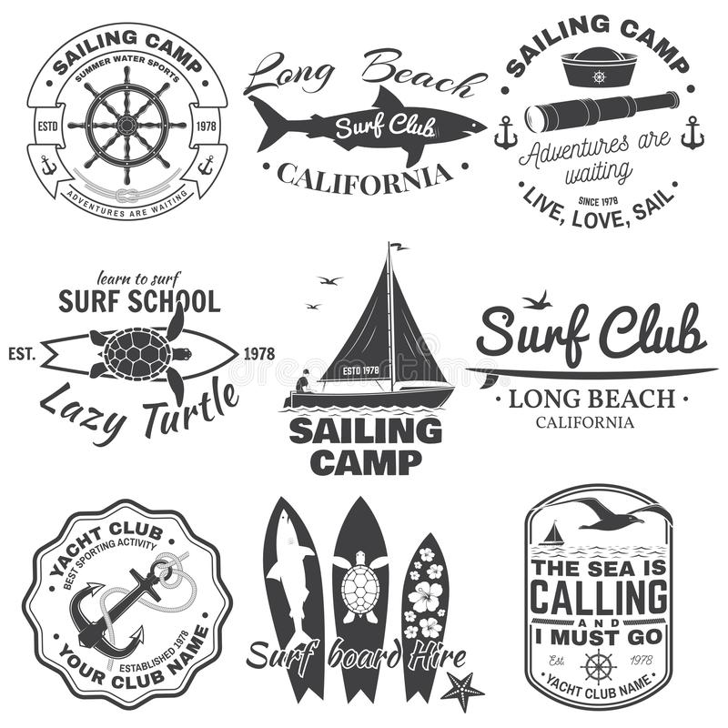 Set of sailing camp, yacht club and surf club badges. Vector. Concept for shirt, print, stamp. Vintage typography design. Set of sailing camp, yacht club and royalty free illustration