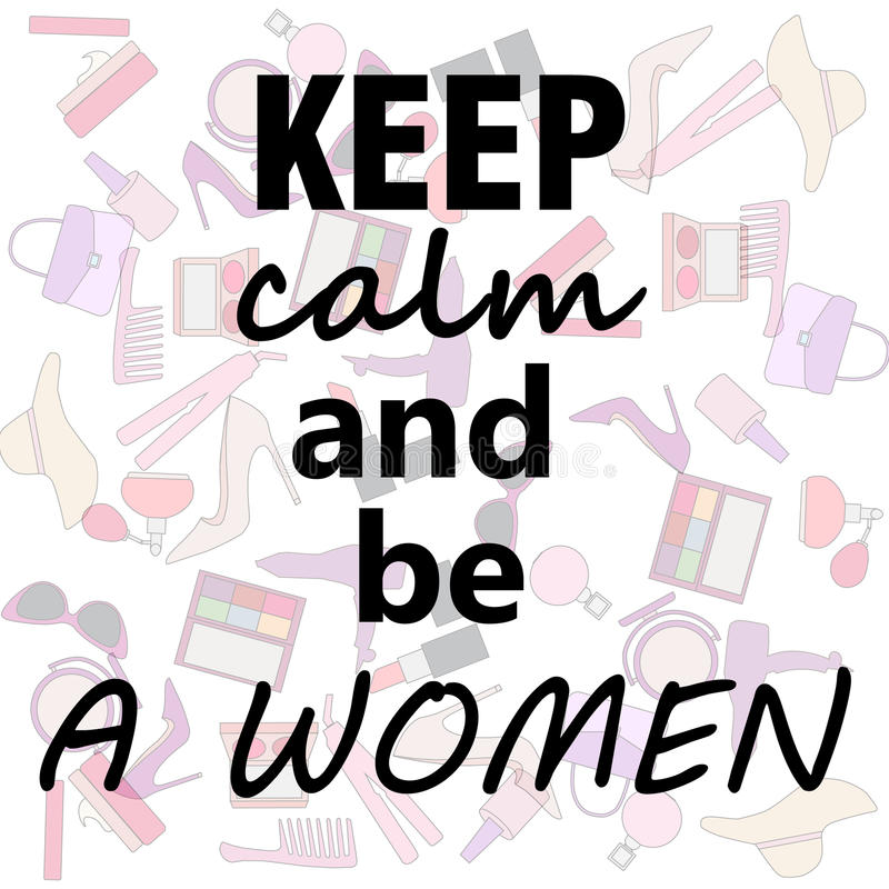 Set of woman stuff: keep calm and be a women royalty free illustration