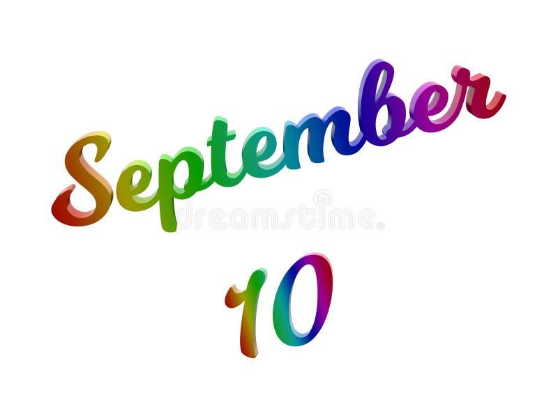 10 settembre data del calendario di mese, 3D calligrafico ha reso l'illustrazione del testo colorata con la pendenza dell'arcobal illustrazione vettoriale