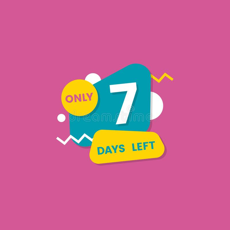 Only seven days left - marketing sale promotion sticker with countdown number vector illustration