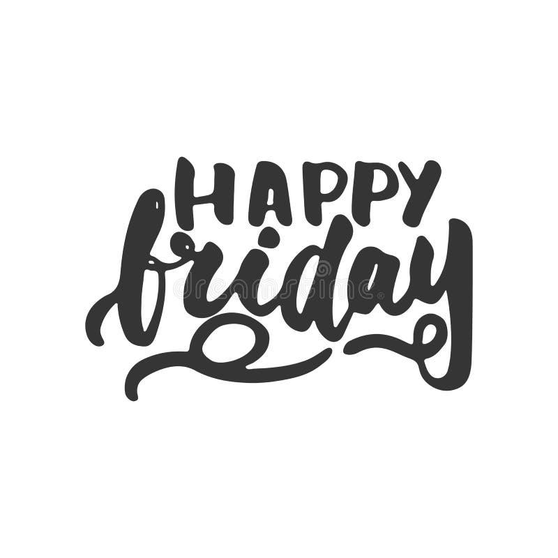 Sexta-feira feliz - mão tirada rotulando a frase isolada no fundo branco Inscrição da tinta da escova do divertimento para a foto ilustração do vetor