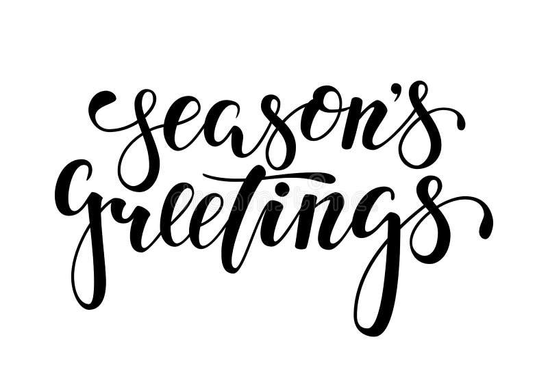 Sezonu ` s powitania Wręcza patroszoną kreatywnie kaligrafię, szczotkarski pióra literowanie royalty ilustracja
