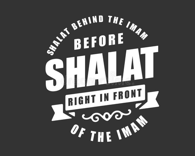 Shalat bak imamen för shalaträtt framme av imamen royaltyfri illustrationer