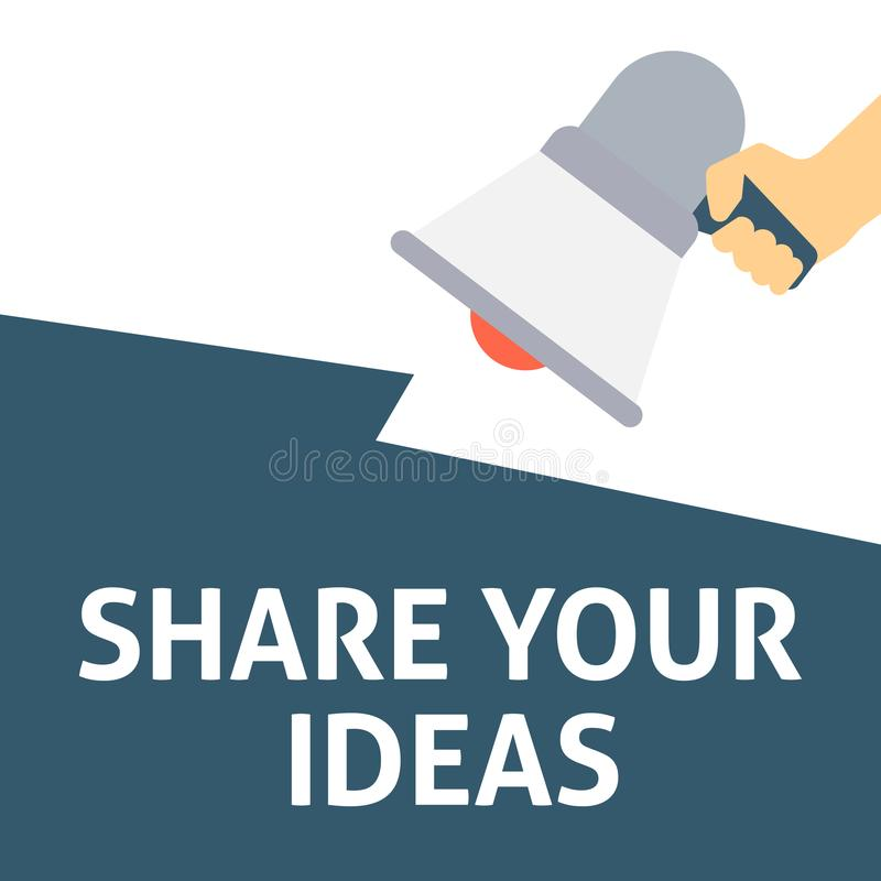 SHARE YOUR IDEAS Announcement. Hand Holding Megaphone With Speech Bubble vector illustration