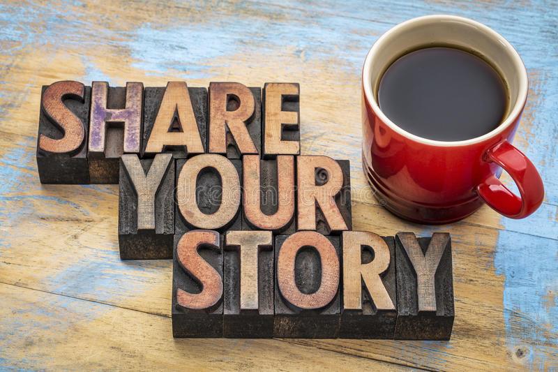 Share your story in letterpress wood type. Share your story word abstract - inspirational text in vintage letterpress wood type with a cup of espresso coffee royalty free stock photo
