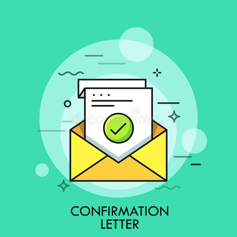 Sheet of paper with green check mark inside envelope. Concept of confirmation, acceptance or approval letter, written royalty free illustration