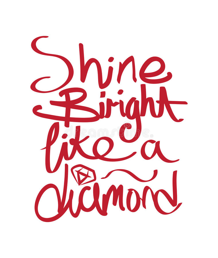 Shine Bright Like a Diamond Design stock illustration