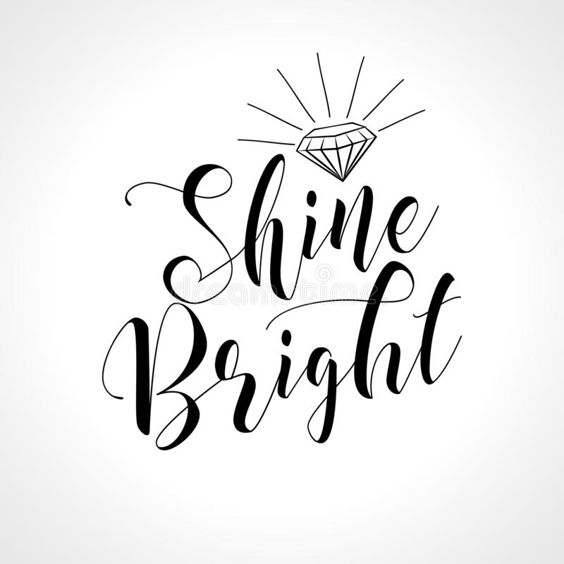Shine bright like a diamond royalty free illustration