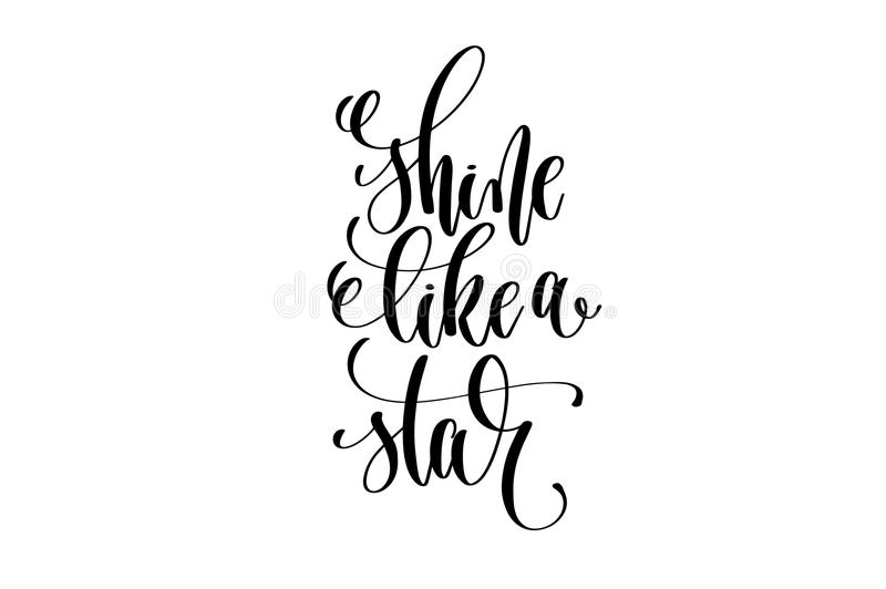 Shine like star hand lettering inscription positive quote stock illustration