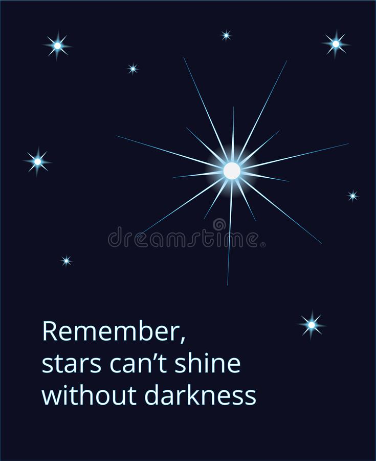 Shining expolosing supernova star on dark sky with stars and quo. Tation Remember stars cant shine without darkness vector illustration