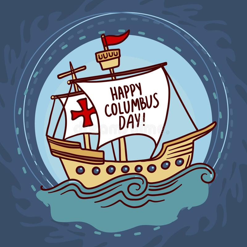 Ship columbus day concept background, hand drawn style stock illustration