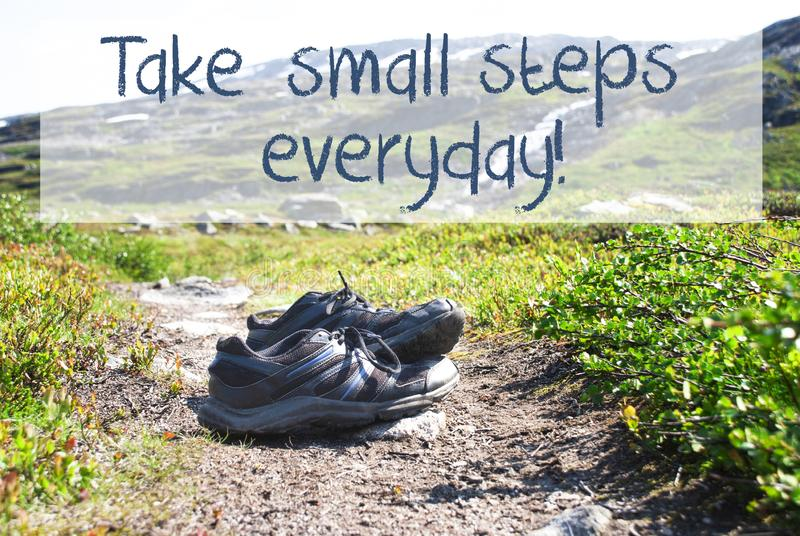Shoes On Trekking Path, Take Small Steps Everyday stock photography
