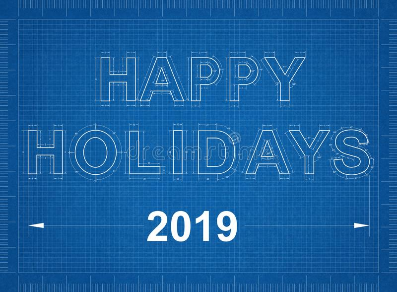 Happy Holidays 2019 Blueprint stock image