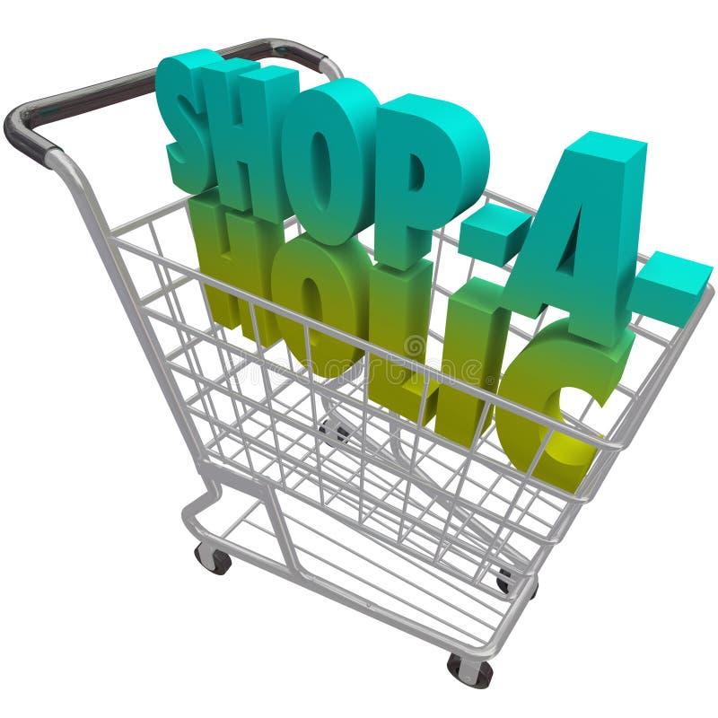 Shoppa-en-Holic-Ord-shopping Vagn-Missbruka-till-Köpande-utgifter-Mone royaltyfri illustrationer
