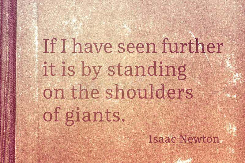 Shoulders of giants Newton. If I have seen further it is by standing on the shoulders of giants - famous English physicist and mathematician Sir Isaac Newton royalty free illustration