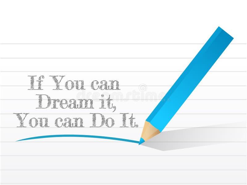 Si usted puede soñarlo usted puede hacerlo mensaje ilustración del vector