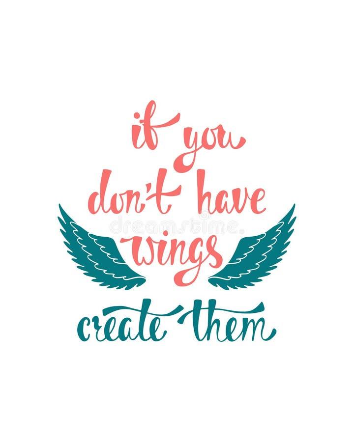 Si vous mettez le ` t ayez les ailes, les créent Citation inspirée au sujet de la liberté Expression moderne de calligraphie illustration de vecteur