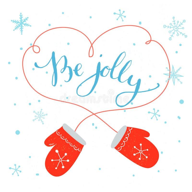 Sia allegro Calligrafia moderna per le cartoline di Natale royalty illustrazione gratis