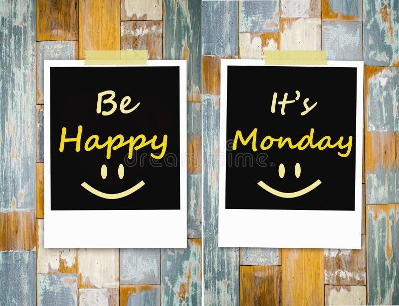 Sia felice, è lunedì fotografia stock libera da diritti