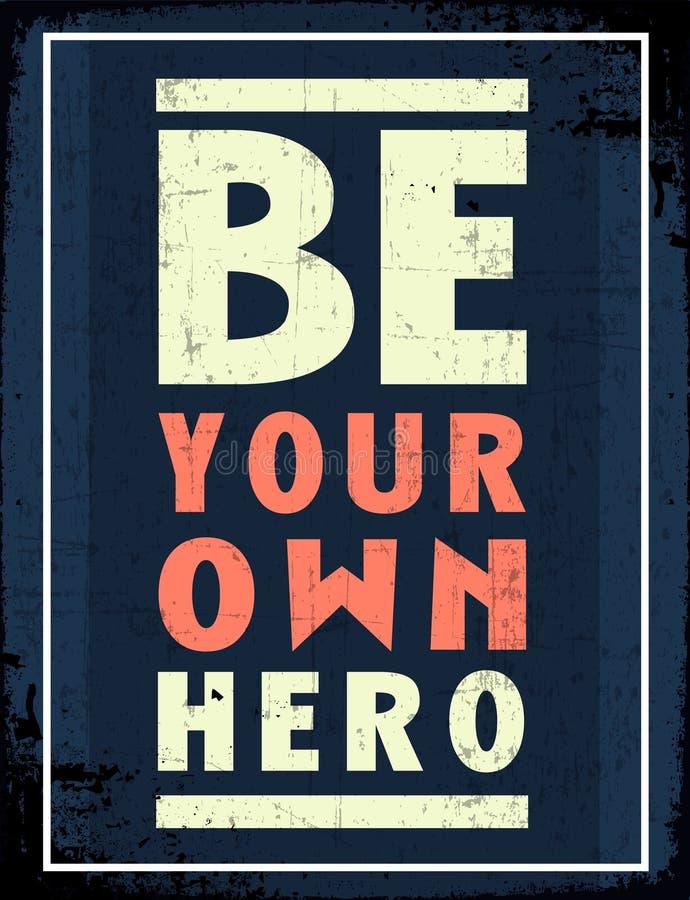 Sia il vostro proprio eroe illustrazione vettoriale