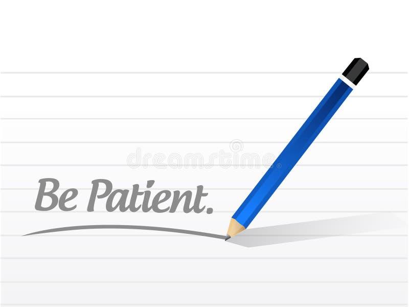 Sia illustrazione paziente del messaggio illustrazione vettoriale