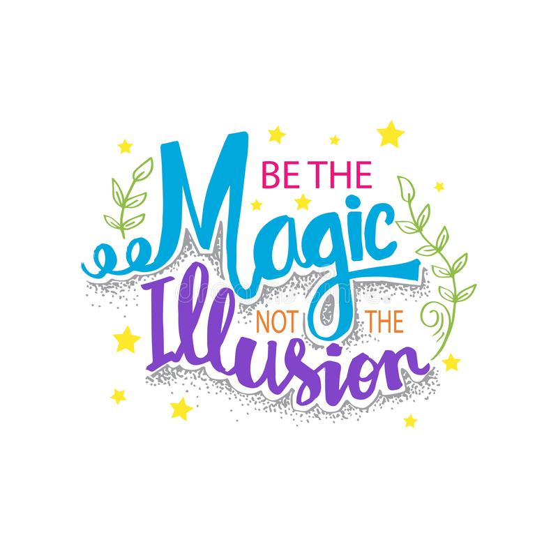Sia la magia non l'illusione illustrazione vettoriale