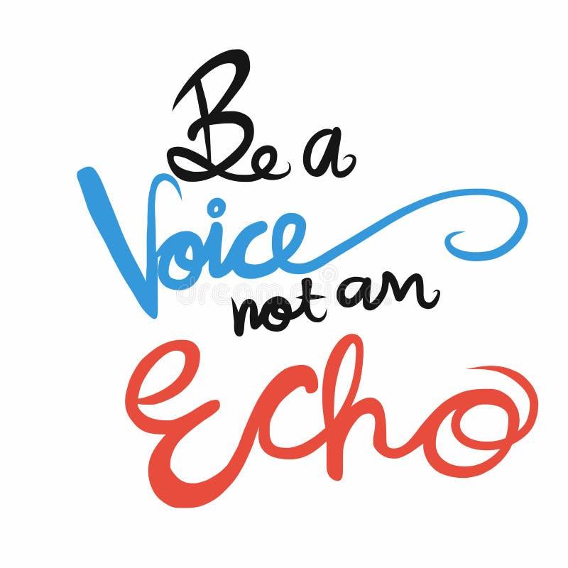 Sia una voce non una parola di eco che segna l'illustrazione con lettere illustrazione di stock