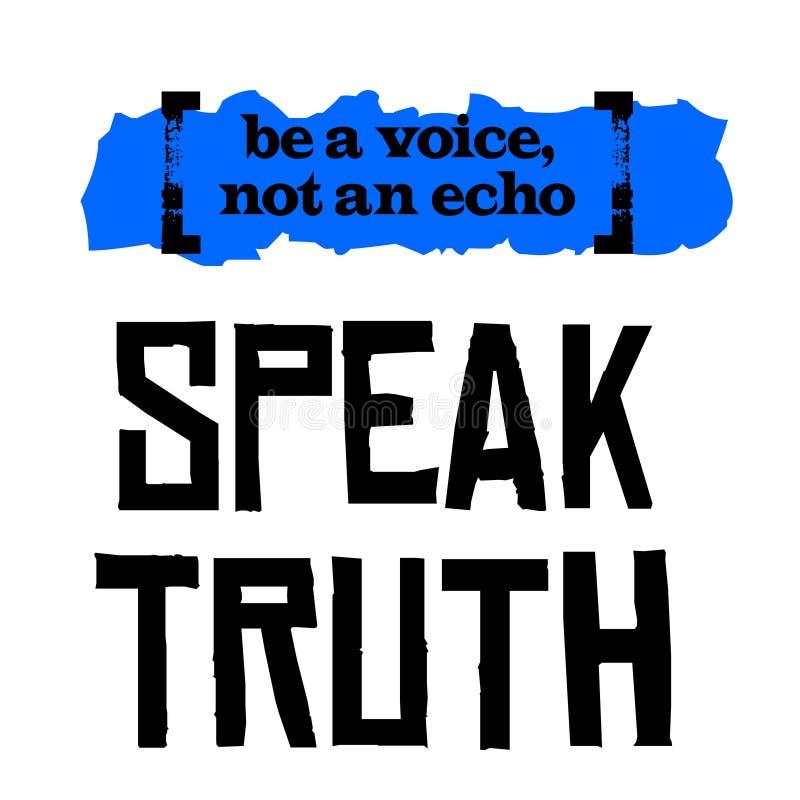 Sia una voce, non un eco Parli la verità royalty illustrazione gratis