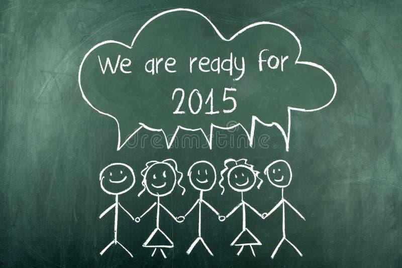 2015 siamo pronti per il nuovo anno immagine stock libera da diritti