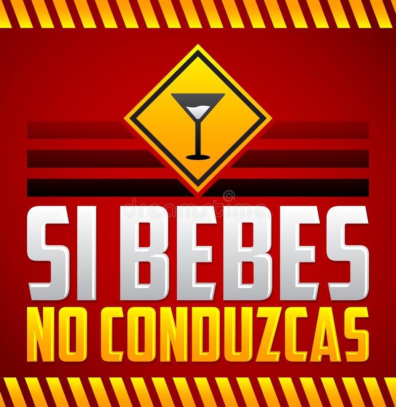 Sibebes inga conduzcas - spanjoren för drink och för drev för universitetslärare` t smsar vektor illustrationer