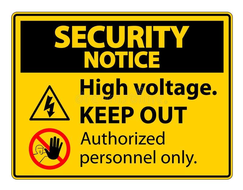 Sicherheitsmitteilung Hochspannung halten Zeichen-Isolat auf weißem Hintergrund, Vektor-Illustration ENV ab 10 vektor abbildung
