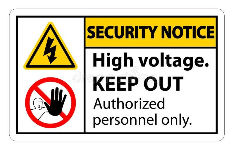 Sicherheitsmitteilung Hochspannung halten Zeichen-Isolat auf weißem Hintergrund, Vektor-Illustration ENV ab 10 lizenzfreie abbildung