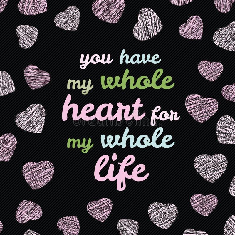 'Sie haben mein ganzes Herz für mein ganzes Leben' Typografie Valentinstag-Liebes-Karte stock abbildung