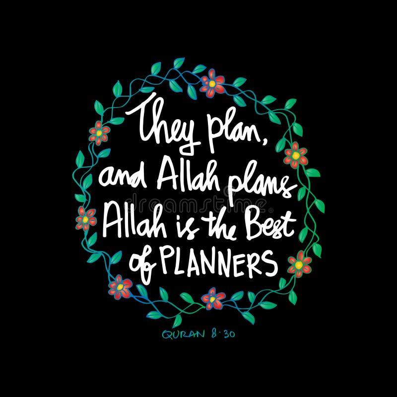 Sie planen und Allah-Pläne Allah ist das Beste von Planern Zitat Quran lizenzfreie abbildung