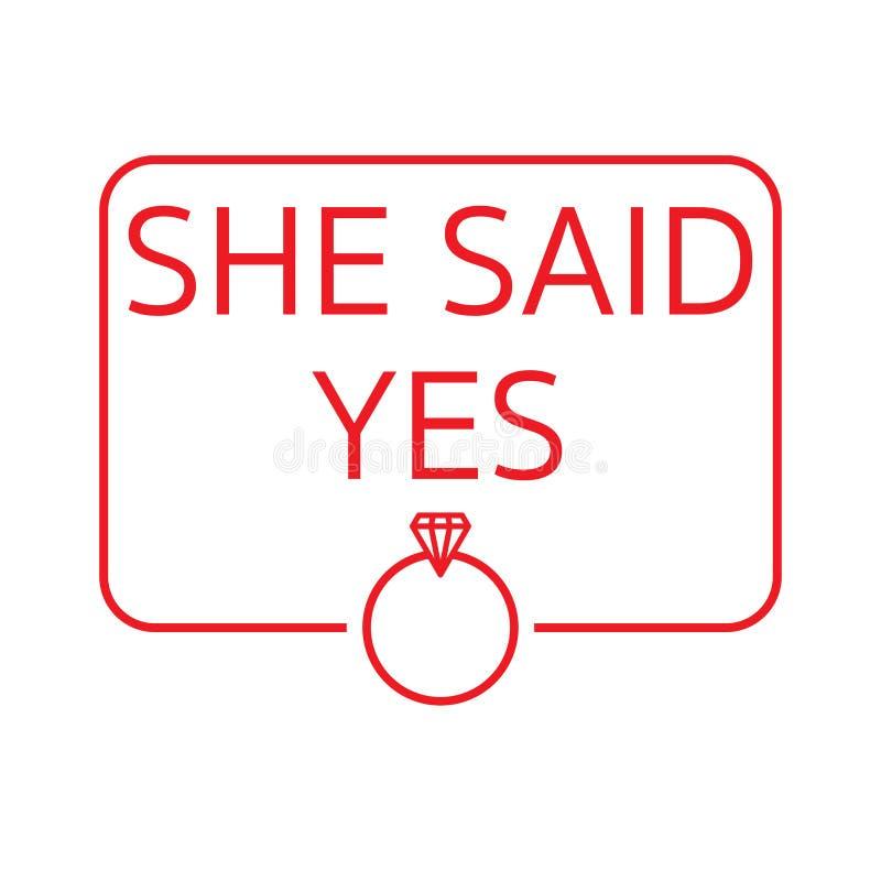 Sie sagte ja an Sie heiratet lizenzfreie abbildung