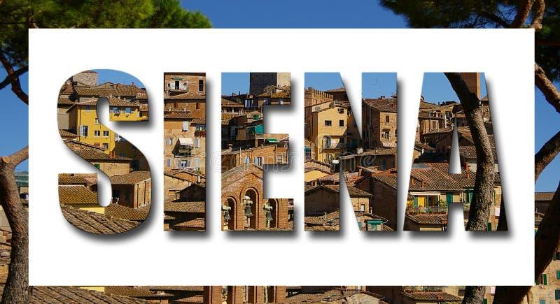 Siena Italy i bokstäver med gränsen arkivfoto