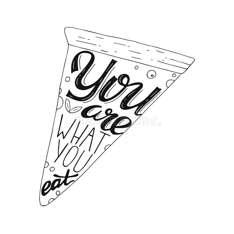 Siete che cosa mangiate l'immagine dell'iscrizione del disegno della mano con l'illustrazione della pizza illustrazione vettoriale