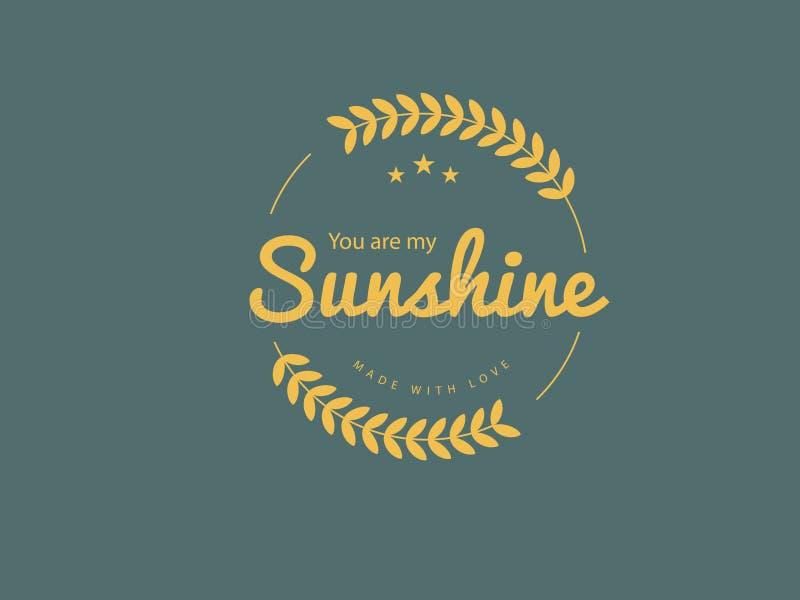 Siete il mio sole, fatto con amore illustrazione di stock