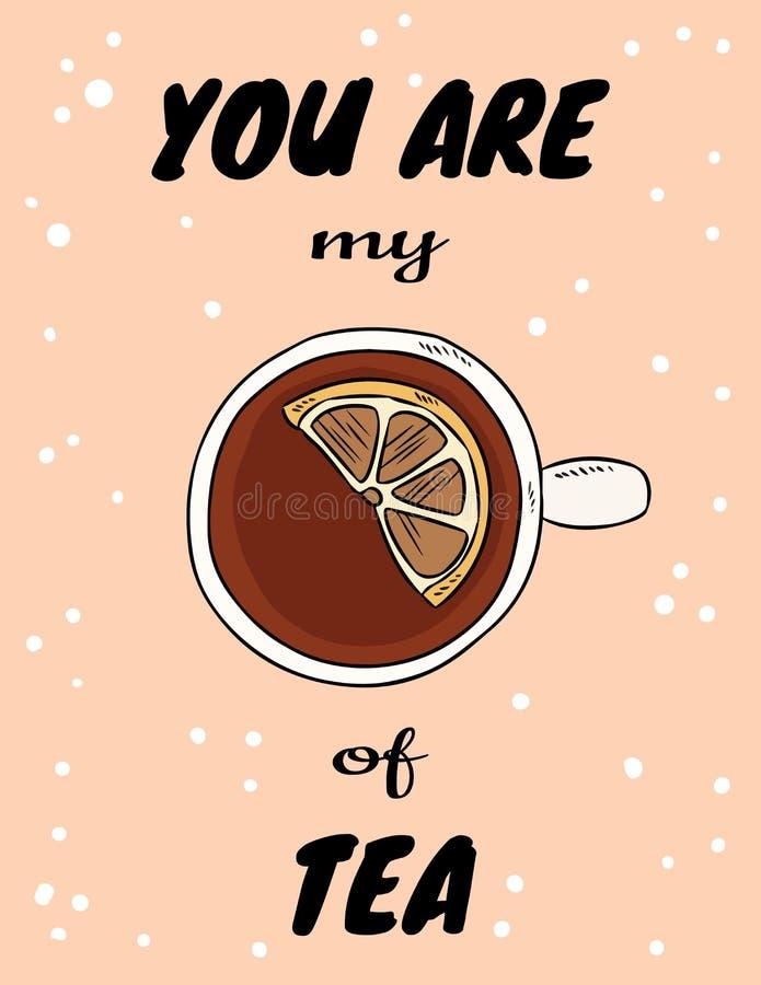 Siete la mia tazza del manifesto del t? con la tazza di t? con il limone Cartolina disegnata a mano di stile del fumetto royalty illustrazione gratis