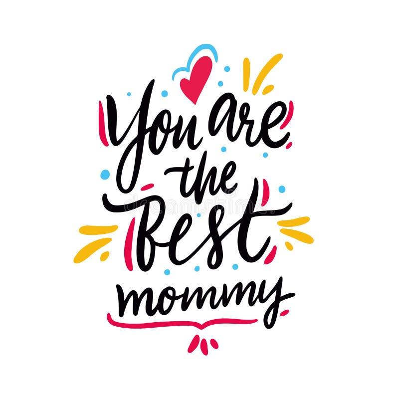 Siete la migliore mamma Giorno felice del `s della madre Iscrizione disegnata a mano di vettore Isolato su priorità bassa bianca illustrazione di stock