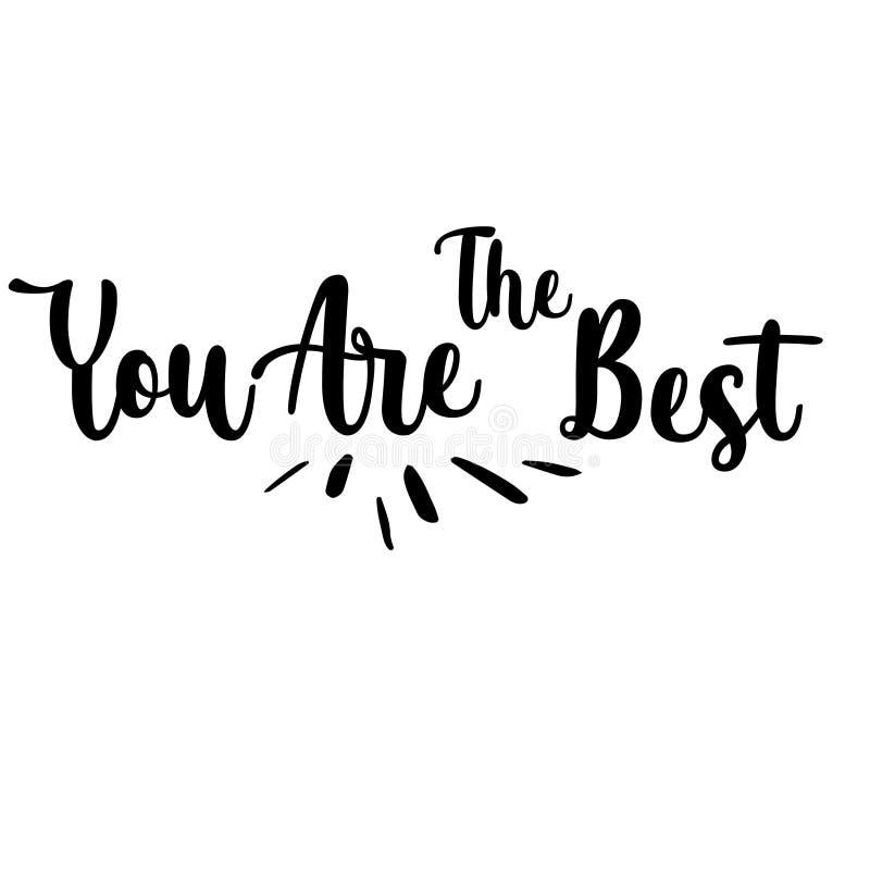 Siete la migliore stampa ispiratrice calligrafica scritta a mano di citazione - vettore royalty illustrazione gratis